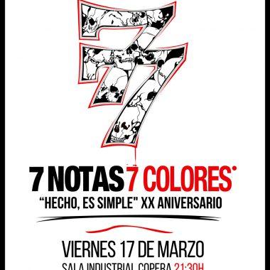 """7 Notas 7 Colores. XX Aniversario """"Hecho, es simple"""""""